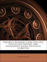 Friedrich Rohmer´s Lehre von den politischen Pa...