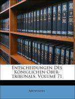 Entscheidungen des königlichen Ober-Tribunals, ...