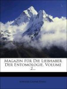 Magazin Für Die Liebhaber Der Entomologie, Zwey...