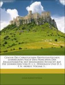 Censur Des Christlichen Protestantischen Lehrbe...