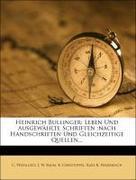 Heinrich Bullinger: Leben und ausgewählte Schriften nach handschriften und gleichzeitige Quellen, Fuenfter Teil