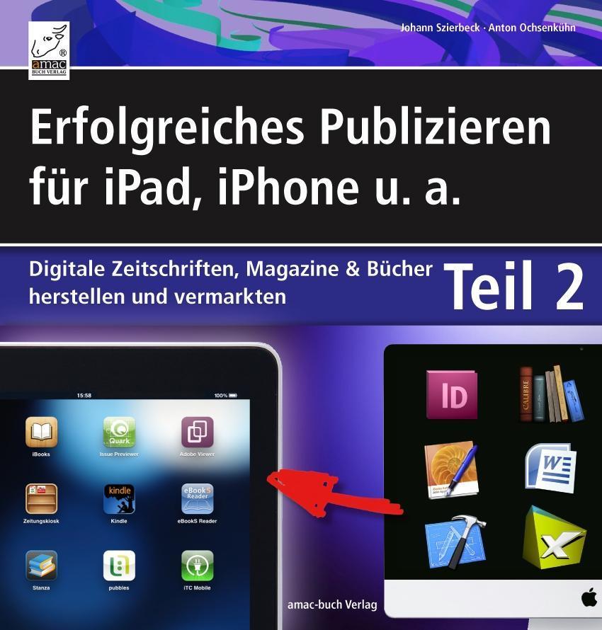 Erfolgreiches Publizieren für iPad, iPhone u. a...