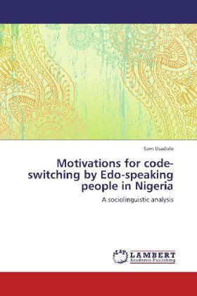 Motivations for code-switching by Edo-speaking ...