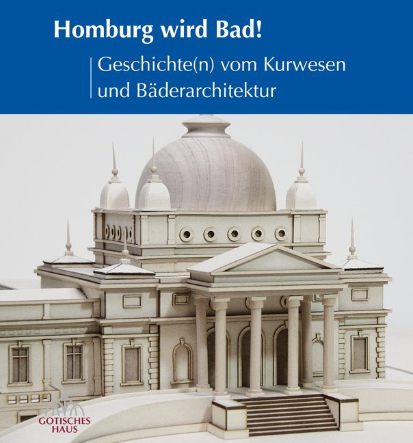 Homburg wird Bad! als Buch von