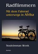 Radflimmern ' Mit dem Fahrrad unterwegs in Afrika