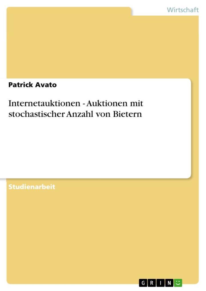 Internetauktionen - Auktionen mit stochastische...