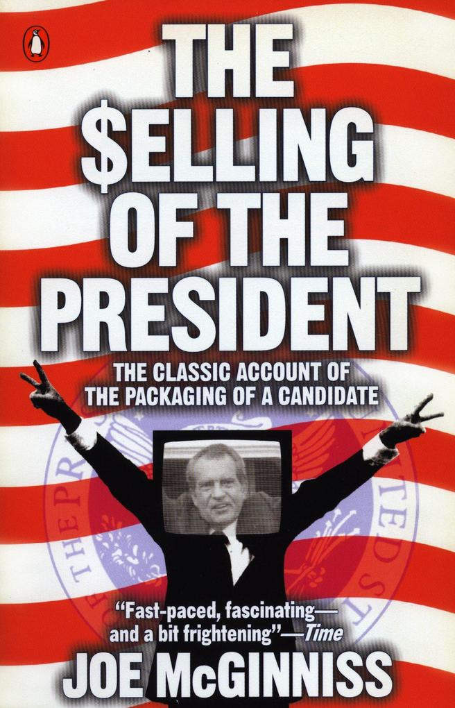 The Selling of the President als Taschenbuch