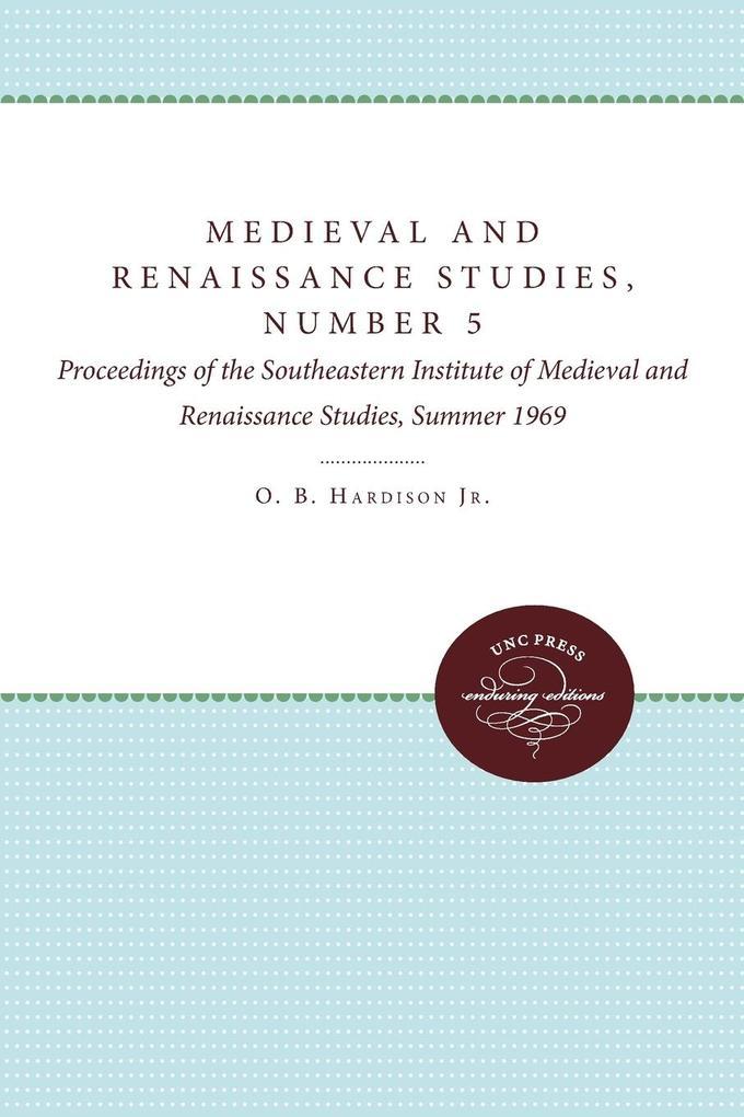 Medieval and Renaissance Studies, Number 5 als Taschenbuch