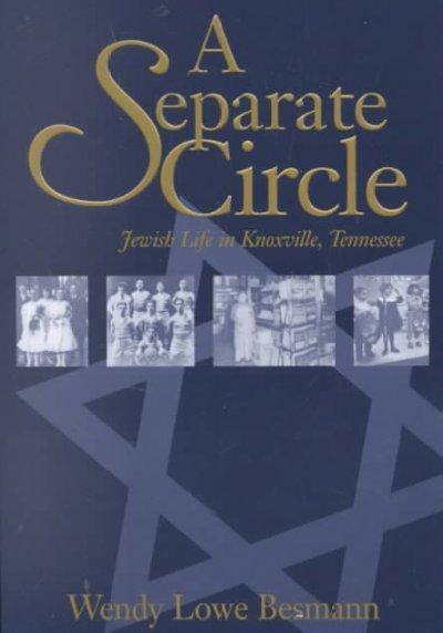Separate Circle: Jewish Life Knoxville Tennessee als Taschenbuch