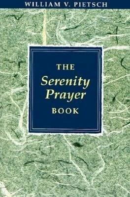 The Serenity Prayer Book als Taschenbuch