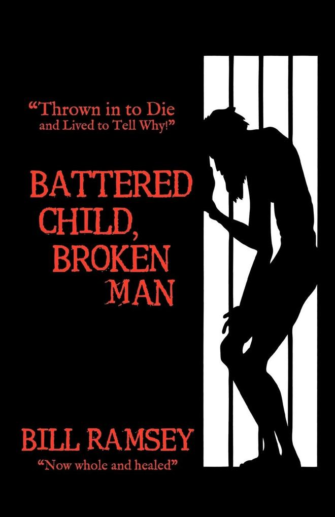 Battered Child, Broken Man als Taschenbuch