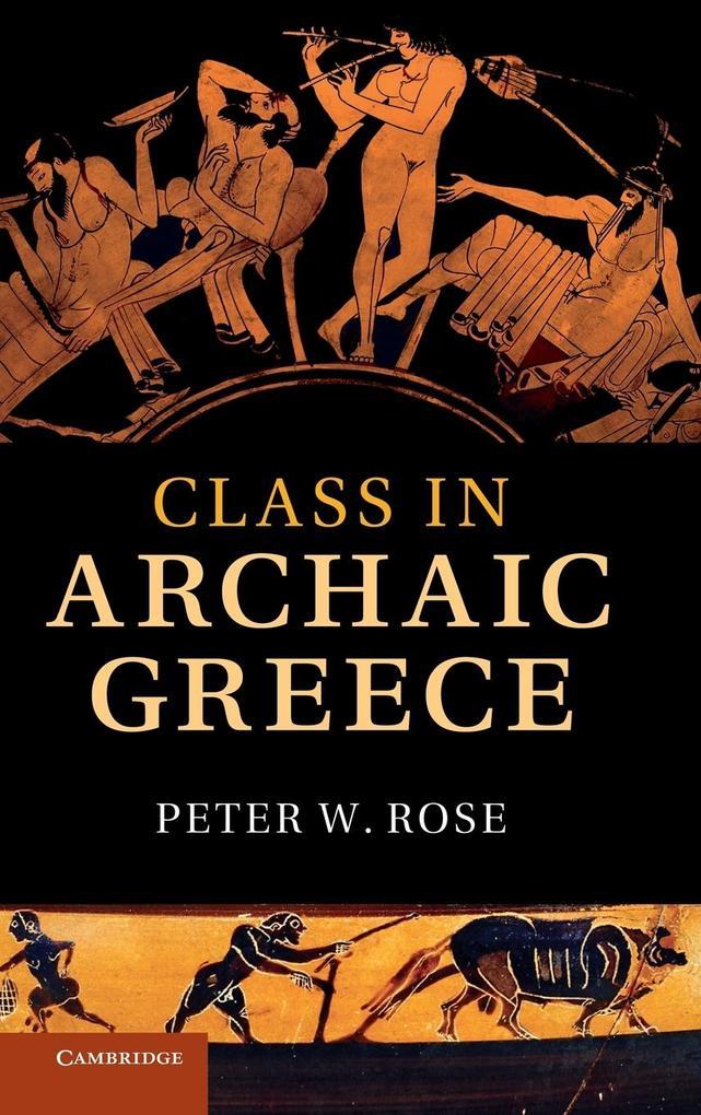 Class in Archaic Greece als Buch (gebunden)