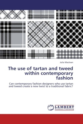 The use of tartan and tweed within contemporary...