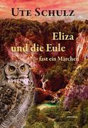Eliza und die Eule - fast ein Märchen