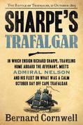 Sharpe's Trafalgar: The Battle of Trafalgar, 21 October, 1805
