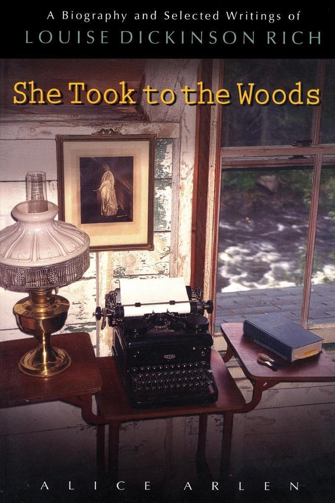 She Took to the Woods als Taschenbuch