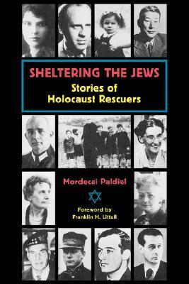 Sheltering the Jews: Stories of Holocost Rescuers als Taschenbuch