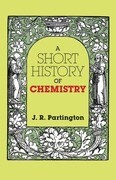 A Short History of Chemistry: Third Edition