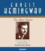 The Short Stories of Ernest Hemingway: Volume I