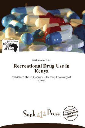 Recreational Drug Use in Kenya als Taschenbuch von