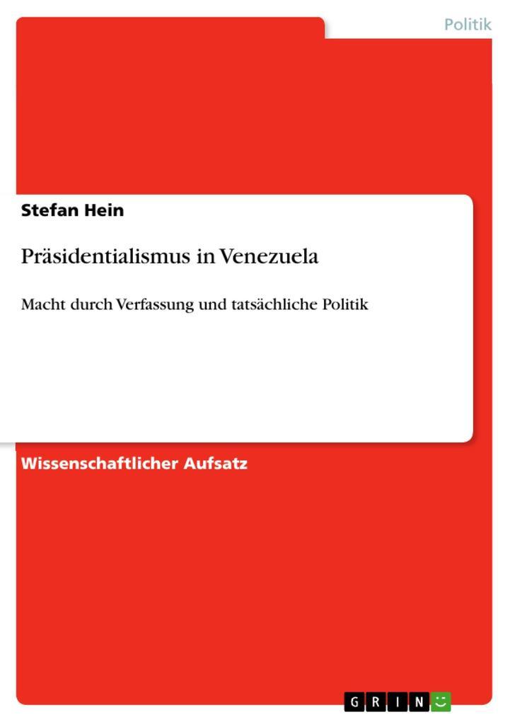 Präsidentialismus in Venezuela als eBook Download von Stefan Hein, Stefan Hein - Stefan Hein, Stefan Hein