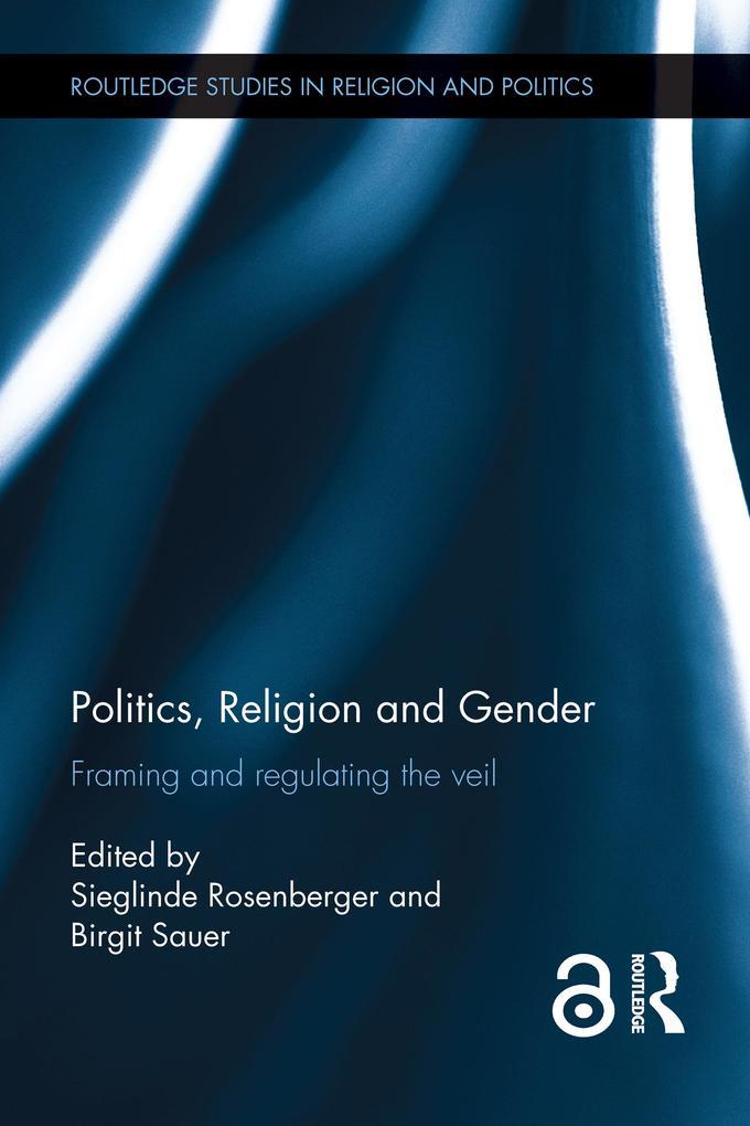 Politics, Religion and Gender als eBook Downloa...