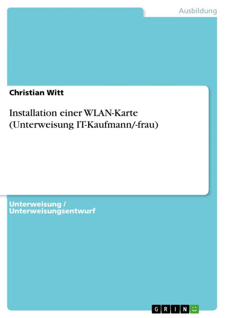 Installation einer WLAN-Karte (Unterweisung IT-...