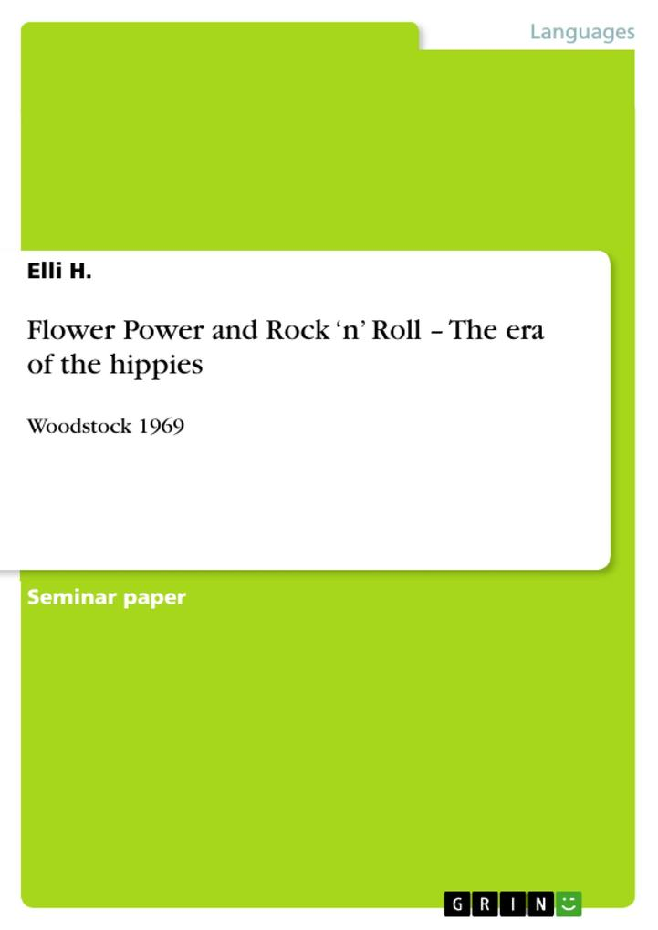 Flower Power and Rock `n´ Roll - The era of the...
