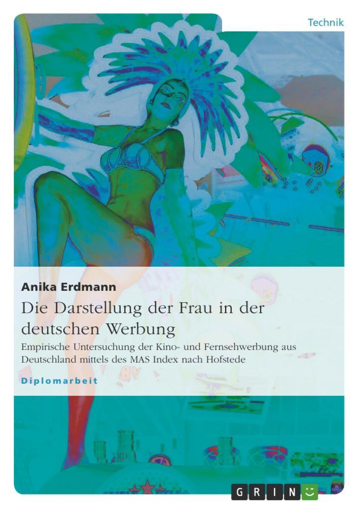 Die Darstellung der Frau in der deutschen Werbu...