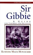 Sir Gibbie: A Guide for Teachers and Students