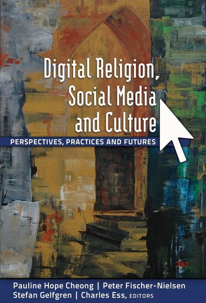Digital Religion, Social Media and Culture als ...