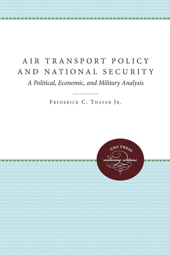 Air Transport Policy and National Security als Taschenbuch