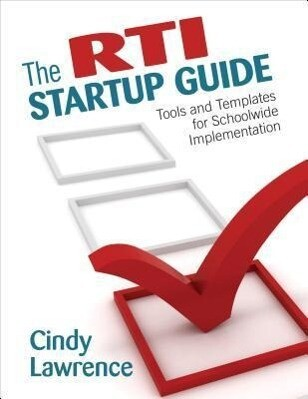 The RTI Startup Guide: Tools and Templates for Schoolwide Implementation als Taschenbuch
