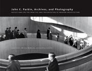 John C. Parkin, Archives & Photography