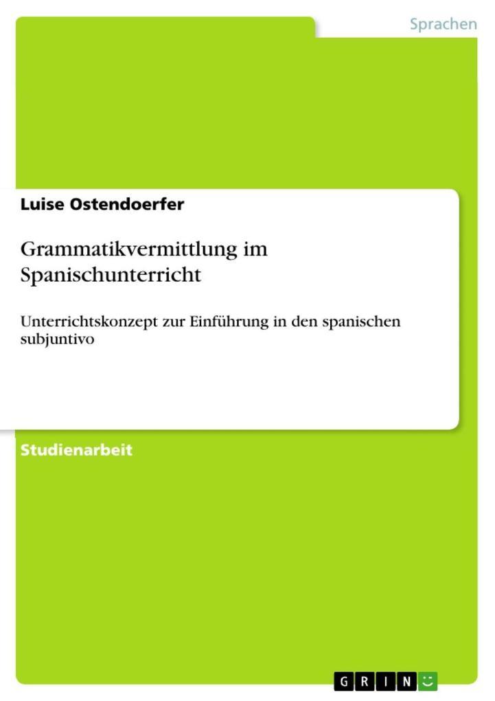 Grammatikvermittlung im Spanischunterricht als eBook epub