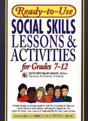 Ready-To-Use Social Skills Lessons and Activities for Grades 7 - 12 als Taschenbuch