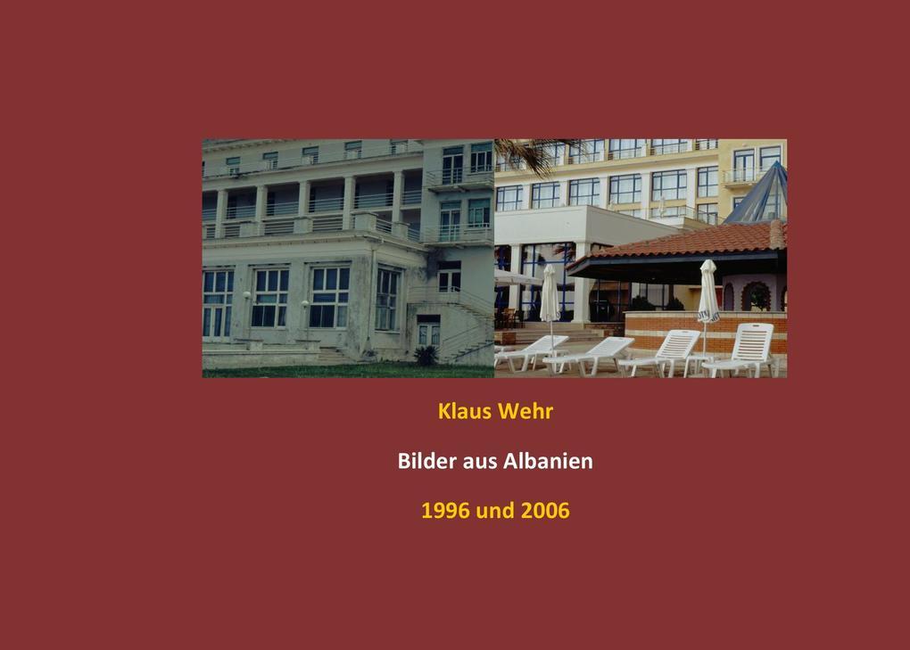 Bilder aus Albanien als Buch von Klaus Wehr