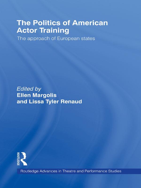 Politics of American Actor Training als eBook D...