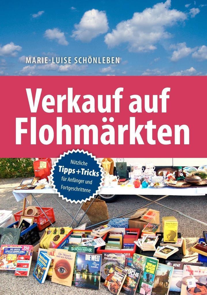 Verkauf auf Flohmärkten als eBook Download von ...