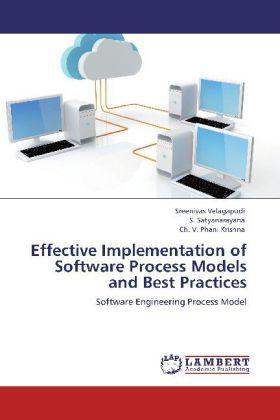 Effective Implementation of Software Process Models and Best Practices als Buch (kartoniert)