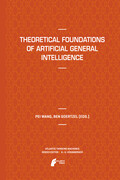 Theoretical Foundations of Artificial General Intelligence