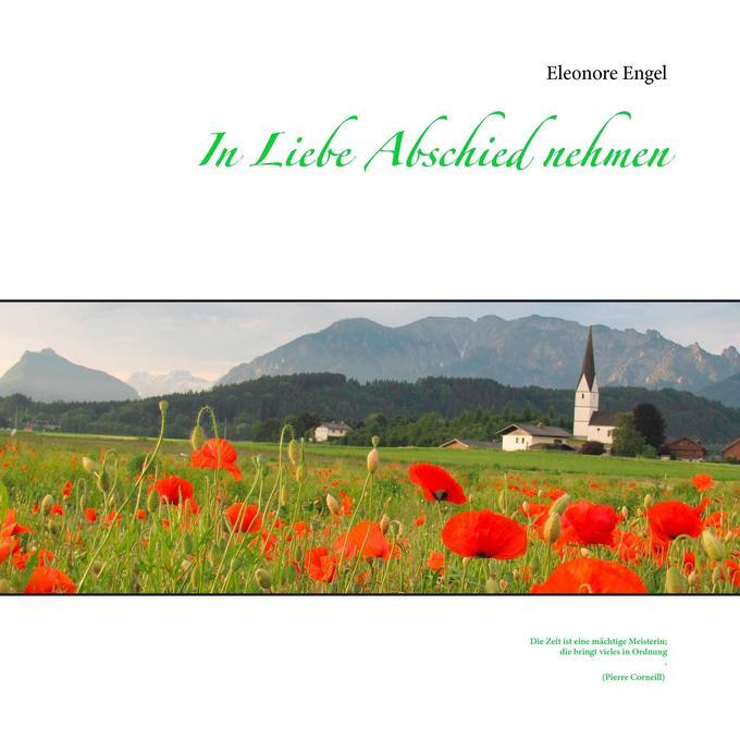 In Liebe Abschied nehmen als Buch von Eleonore ...