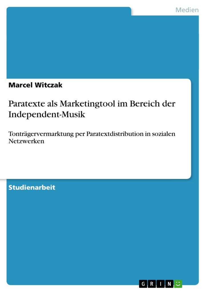 Paratexte als Marketingtool im Bereich der Inde...