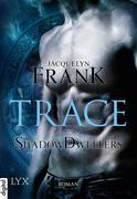 Shadowdwellers 01. Trace