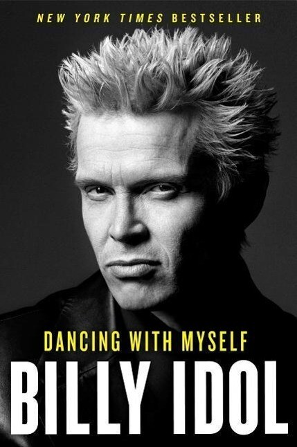 Dancing with Myself als Buch von Billy Idol