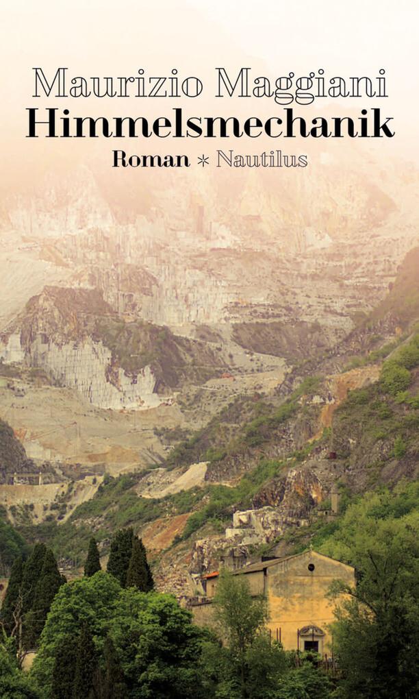 Himmelsmechanik als eBook Download von Maurizio Maggiani - Maurizio Maggiani