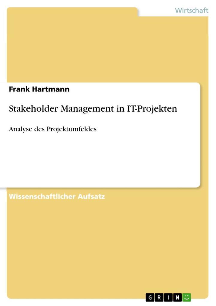 Stakeholder Management in IT-Projekten als eBoo...