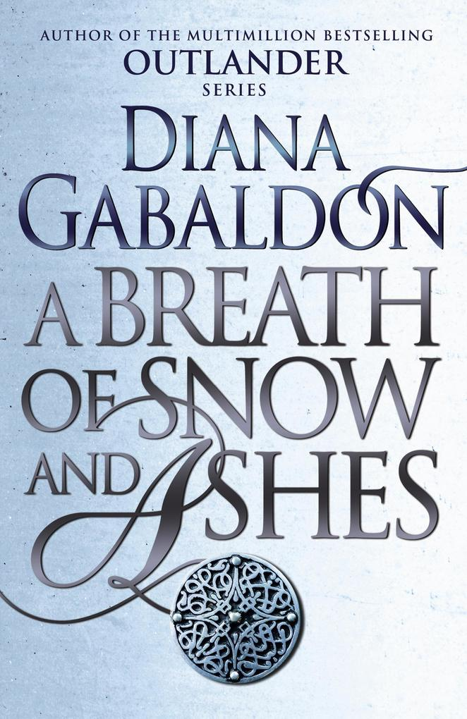 A Breath Of Snow And Ashes als eBook