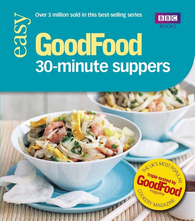 Good Food: 30-minute Suppers als eBook Download...