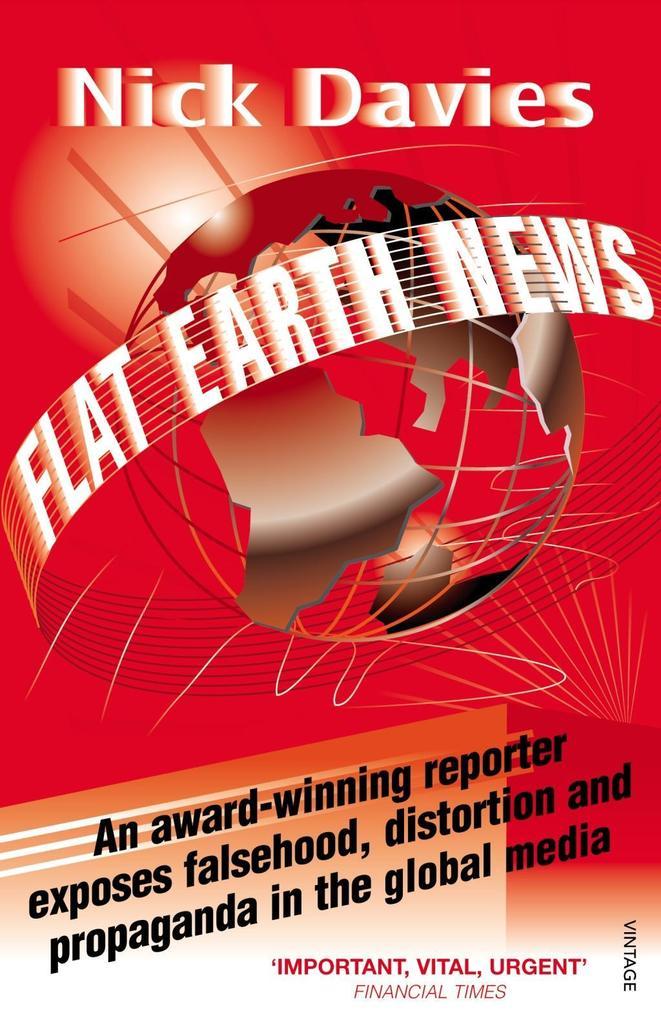 Flat Earth News als eBook Download von Nick Davies